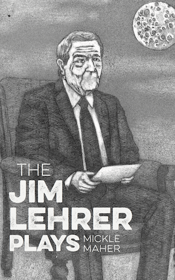 The Jim Lehrer Plays)
